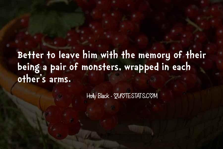 Quotes About Not Being A Monster #658916