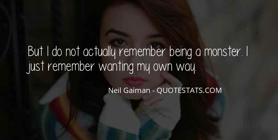 Quotes About Not Being A Monster #750160