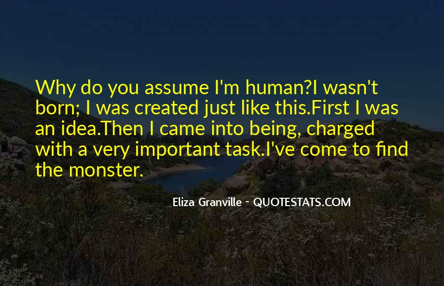 Quotes About Not Being A Monster #852835
