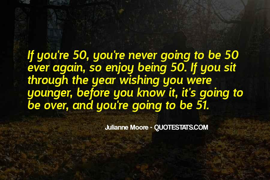 50 And Over Quotes #559776