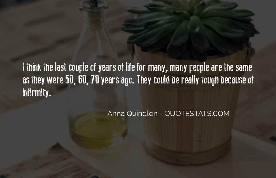 70 Years Quotes #1080071