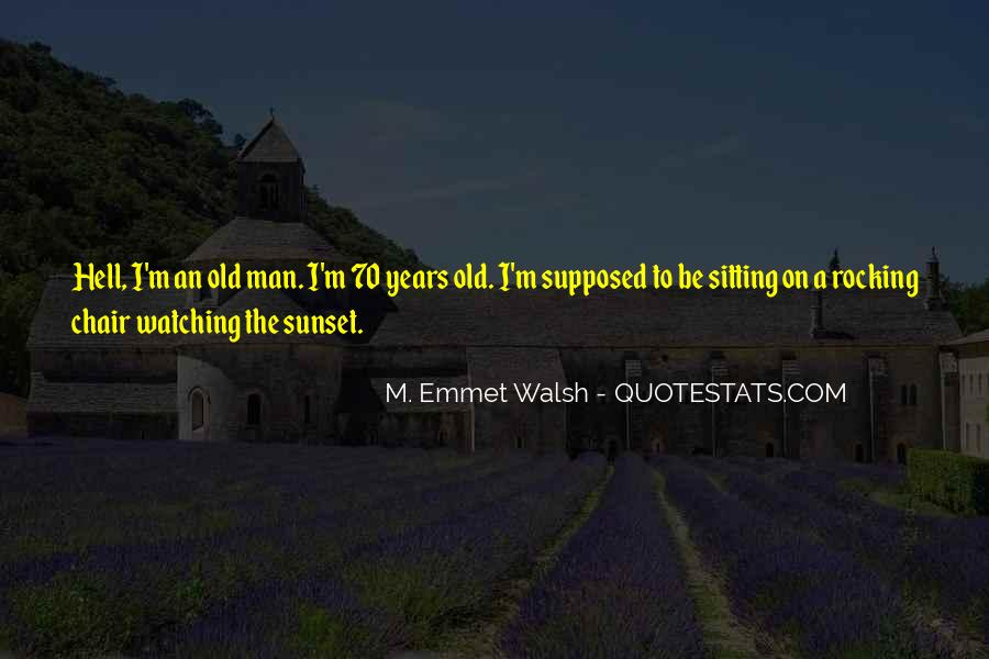 70 Years Quotes #36642