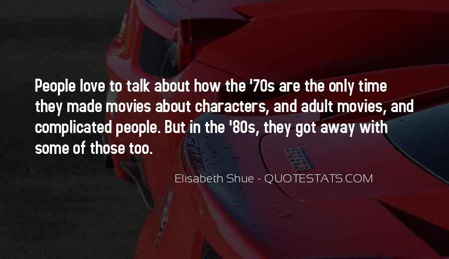70s 80s Quotes #1562063