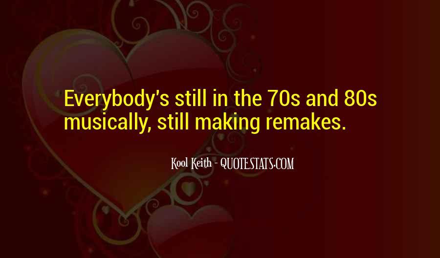 70s 80s Quotes #5546