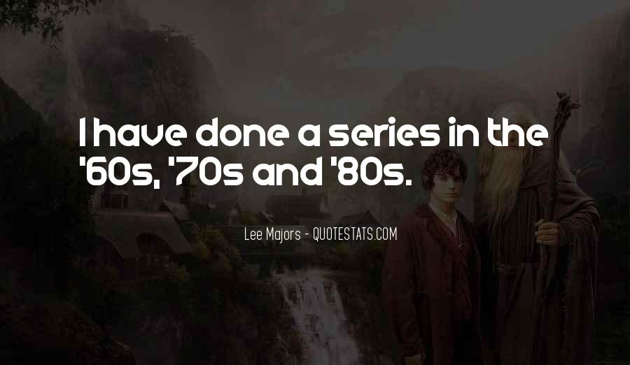 70s 80s Quotes #908725