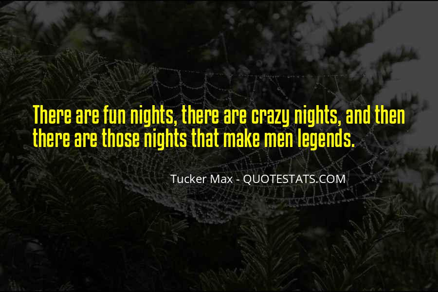 8 Crazy Nights Quotes #1112736