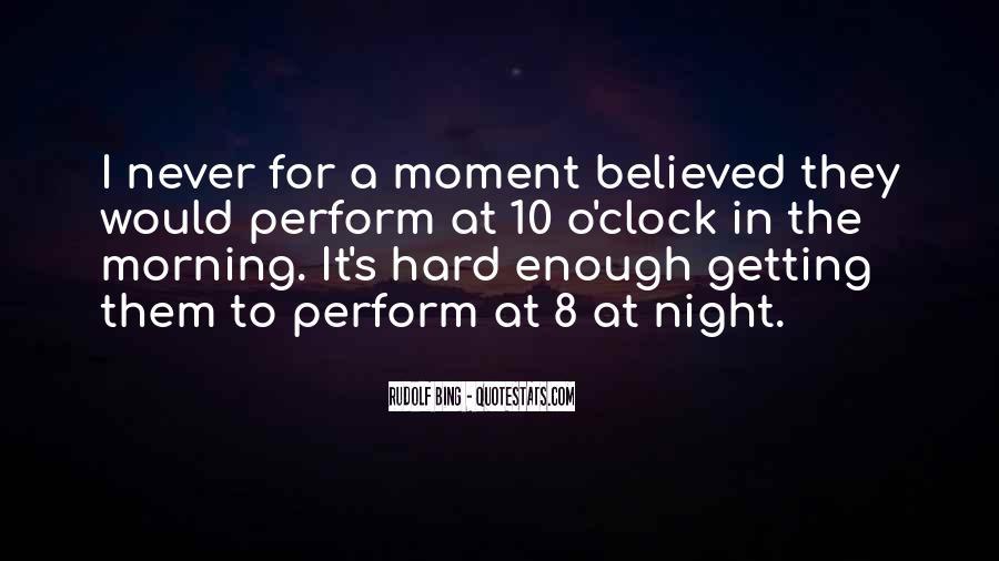 8 O'clock Quotes #1252531