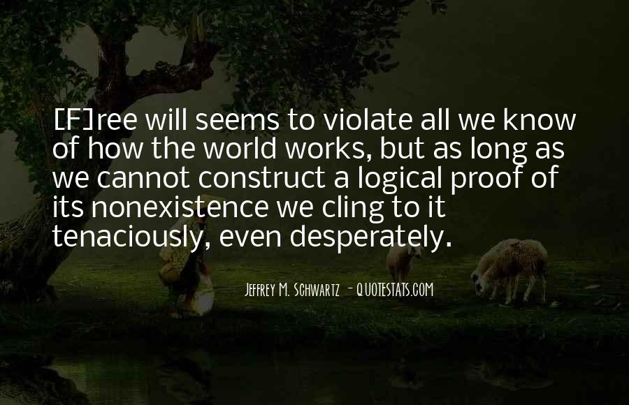 Quotes About Nonexistence #1375978