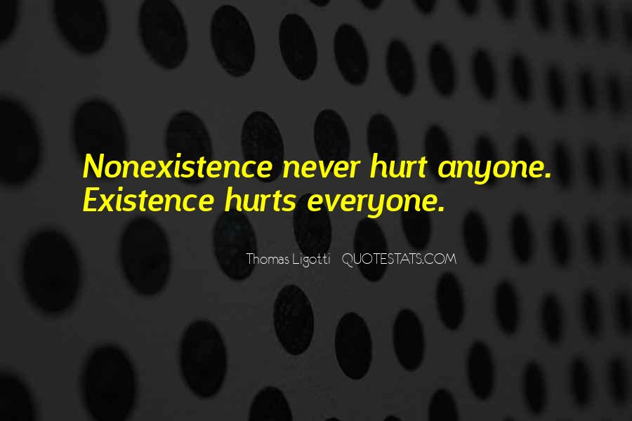 Quotes About Nonexistence #1463611