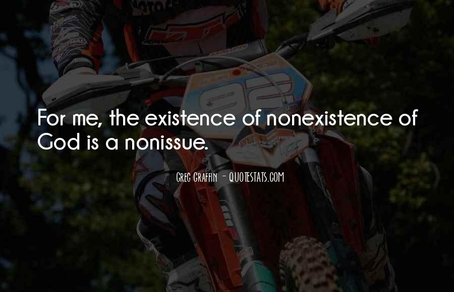 Quotes About Nonexistence #197314