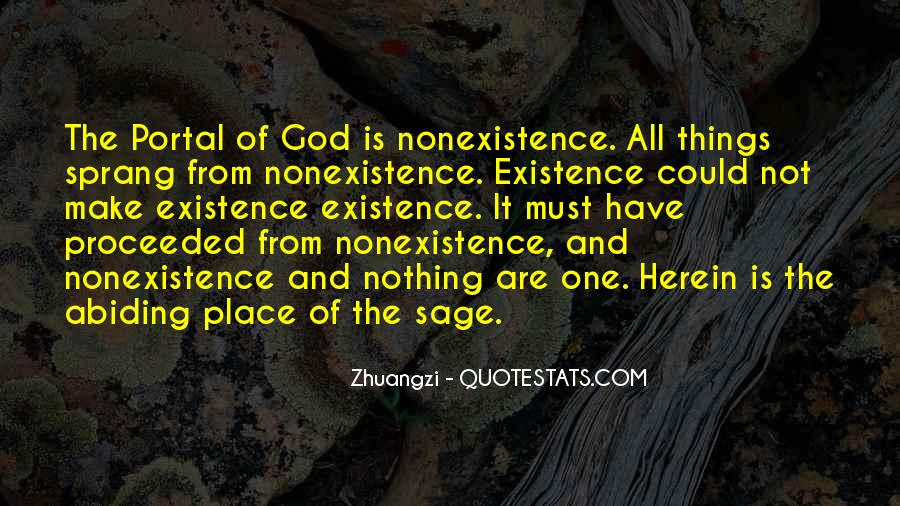Quotes About Nonexistence #318521