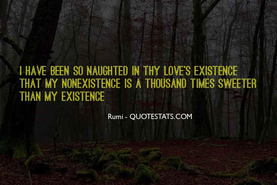 Quotes About Nonexistence #404603
