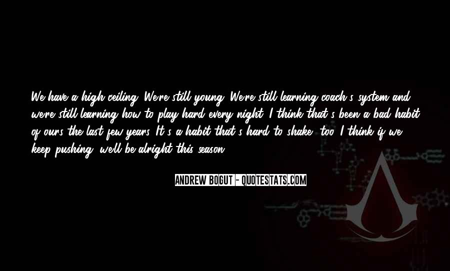 A Bad Night Quotes #1244665