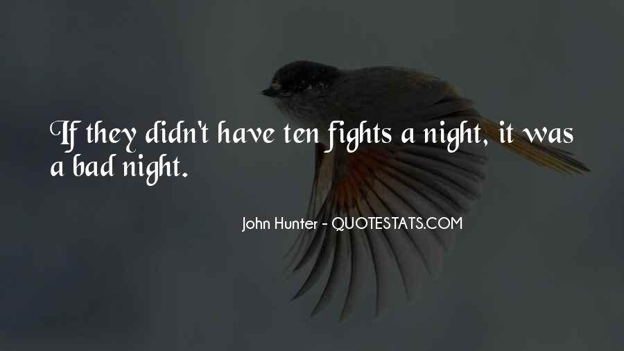 A Bad Night Quotes #1290689