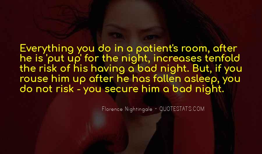 A Bad Night Quotes #1312604