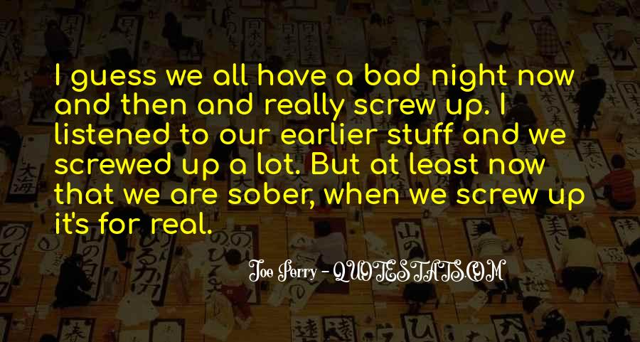 A Bad Night Quotes #1318252