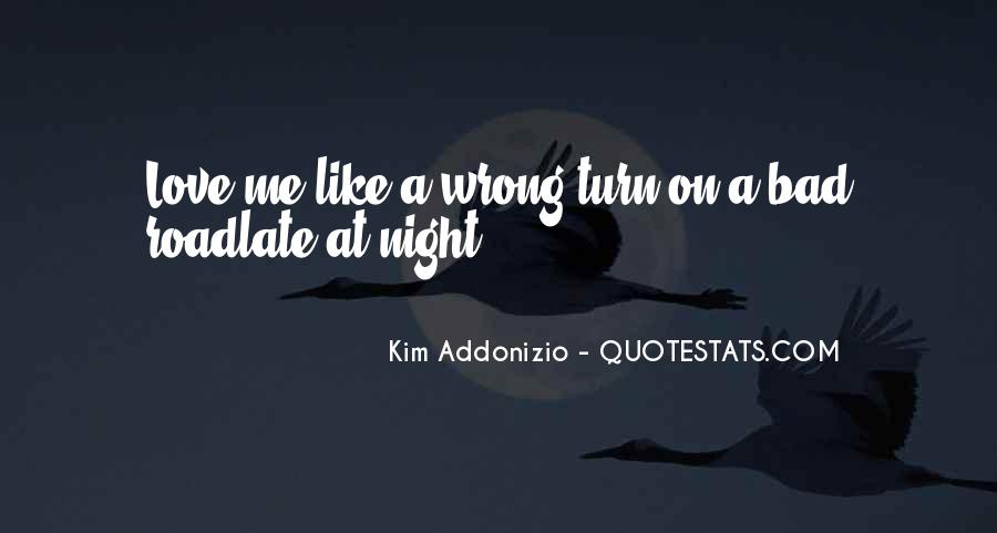 A Bad Night Quotes #1366589