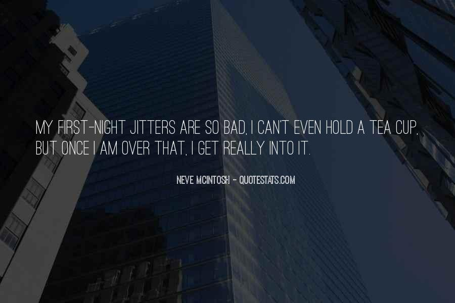 A Bad Night Quotes #1367847