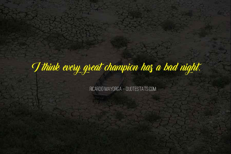 A Bad Night Quotes #1386070