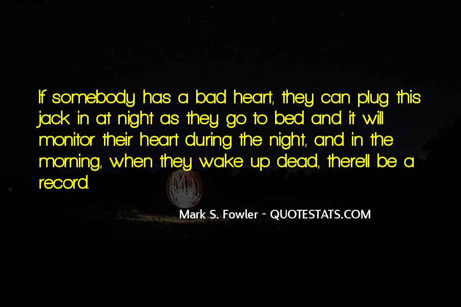 A Bad Night Quotes #1664050