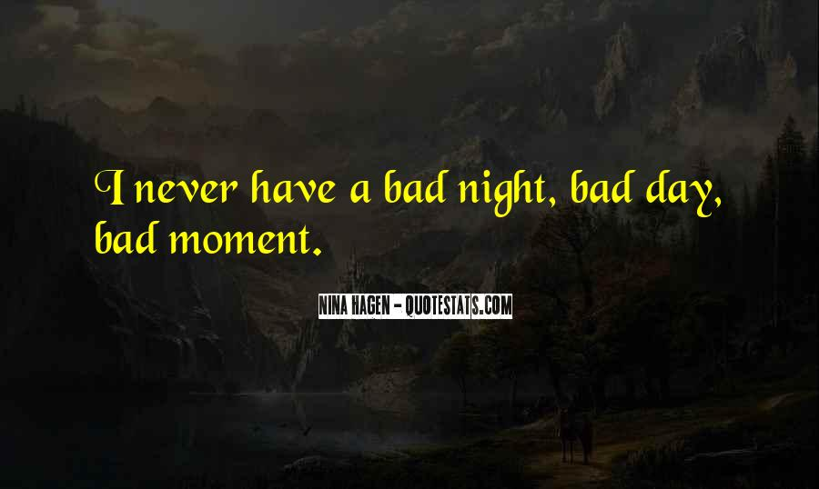 A Bad Night Quotes #1841720