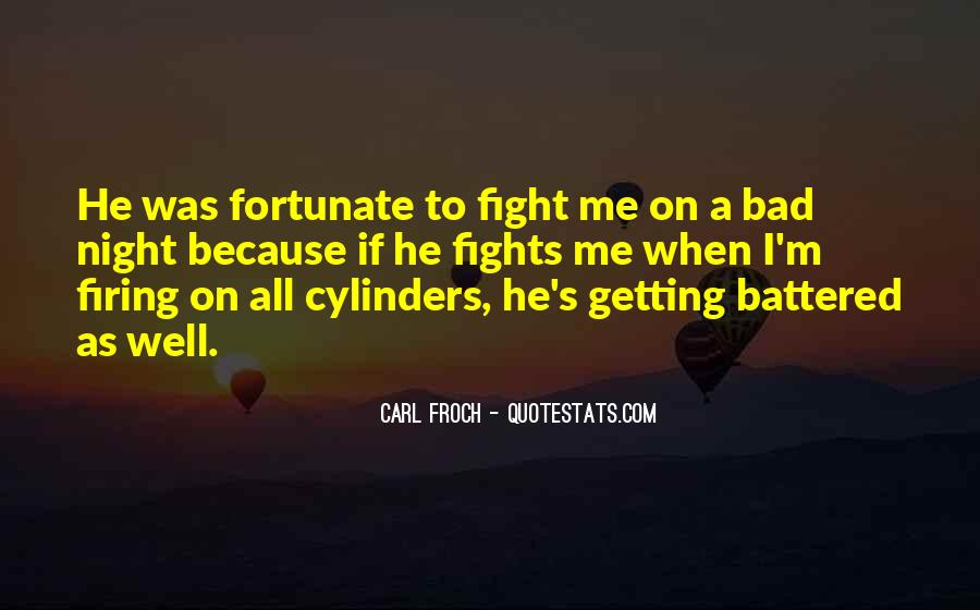 A Bad Night Quotes #430180