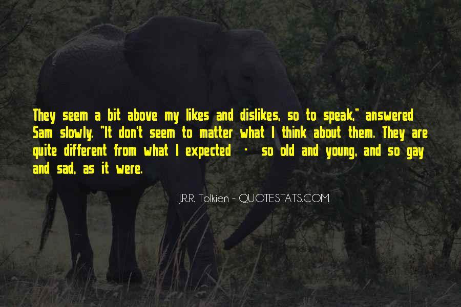 A Bit Sad Quotes #1553483