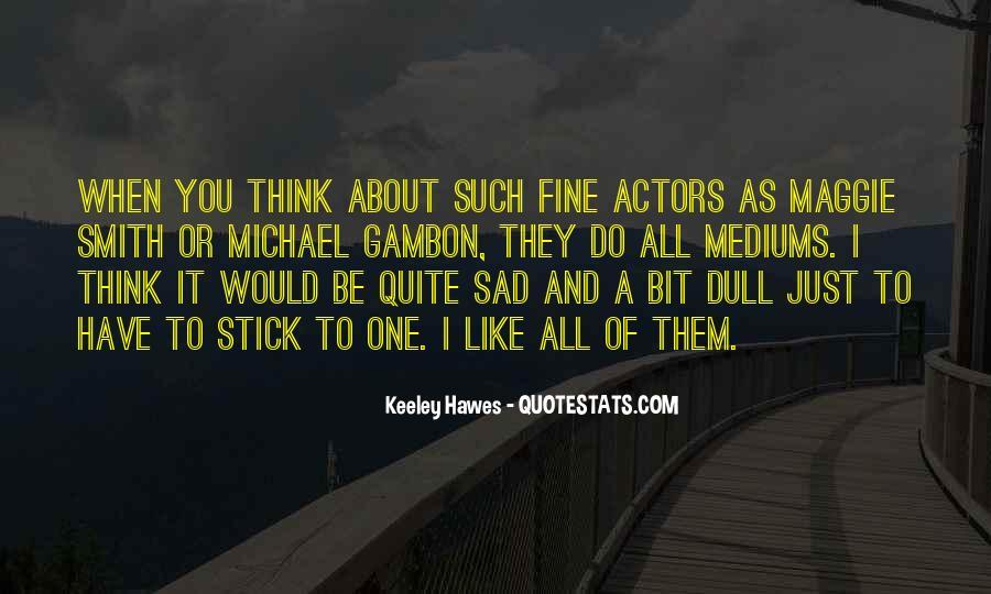 A Bit Sad Quotes #1849995
