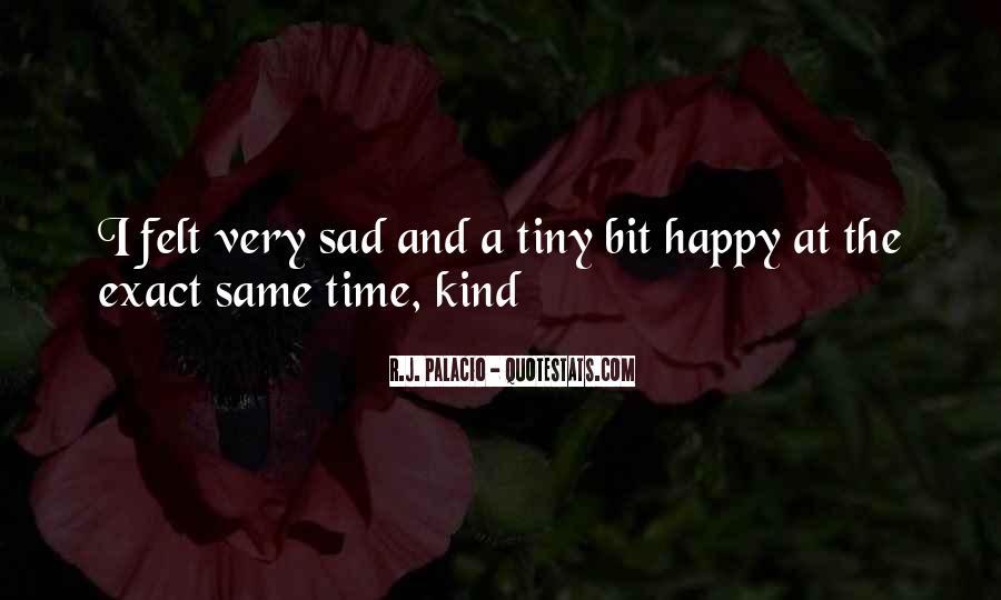 A Bit Sad Quotes #641642