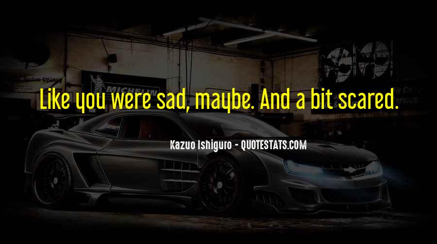 A Bit Sad Quotes #876273