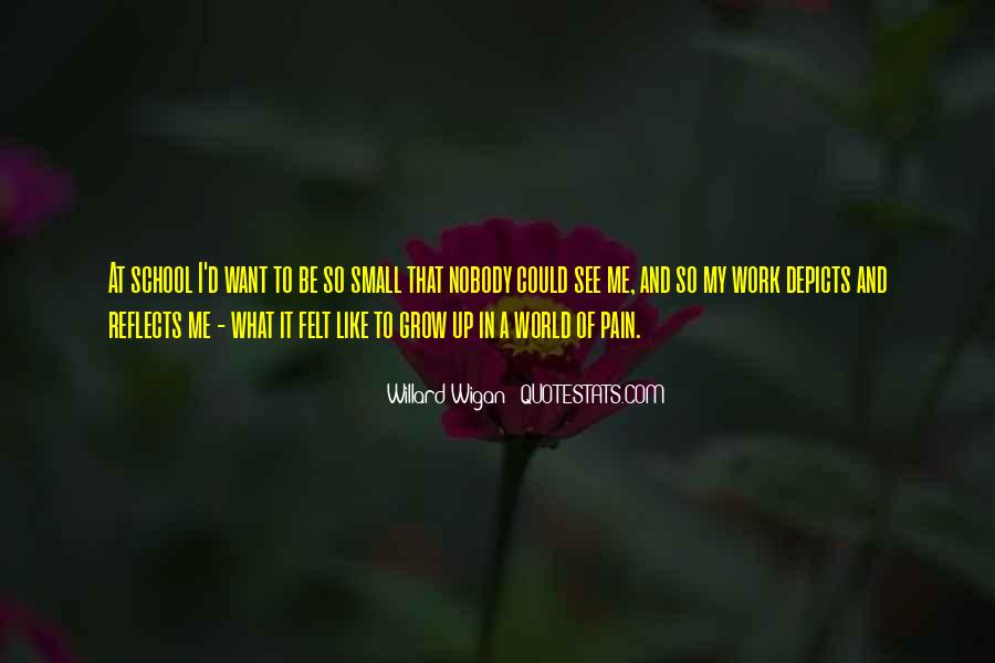Quotes About Nobody Like Me #148364