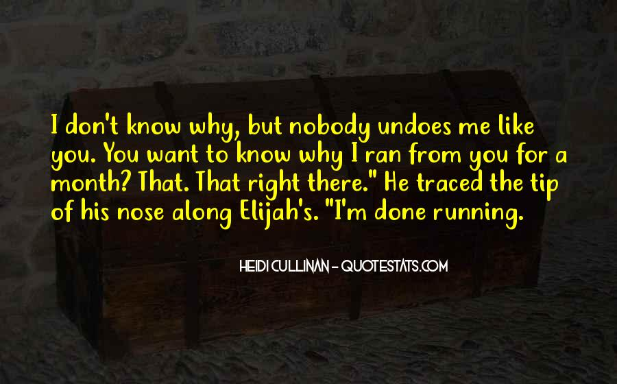 Quotes About Nobody Like Me #336494