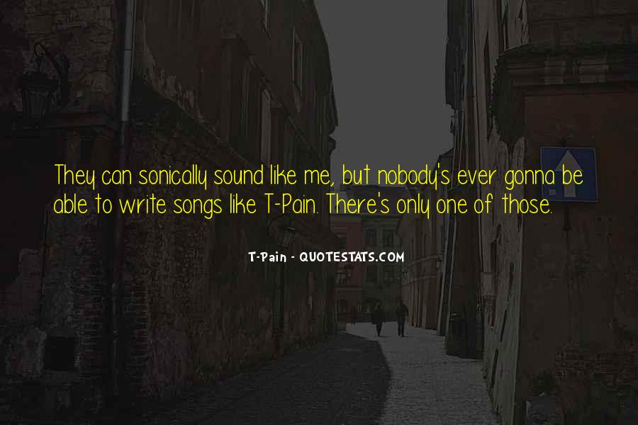 Quotes About Nobody Like Me #377734