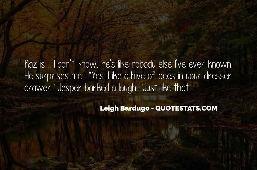 Quotes About Nobody Like Me #401579