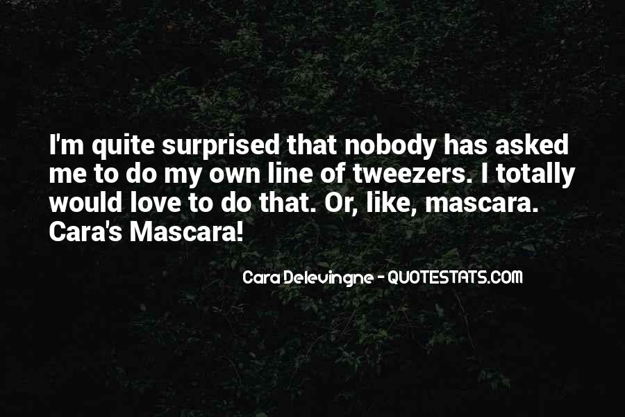 Quotes About Nobody Like Me #557323