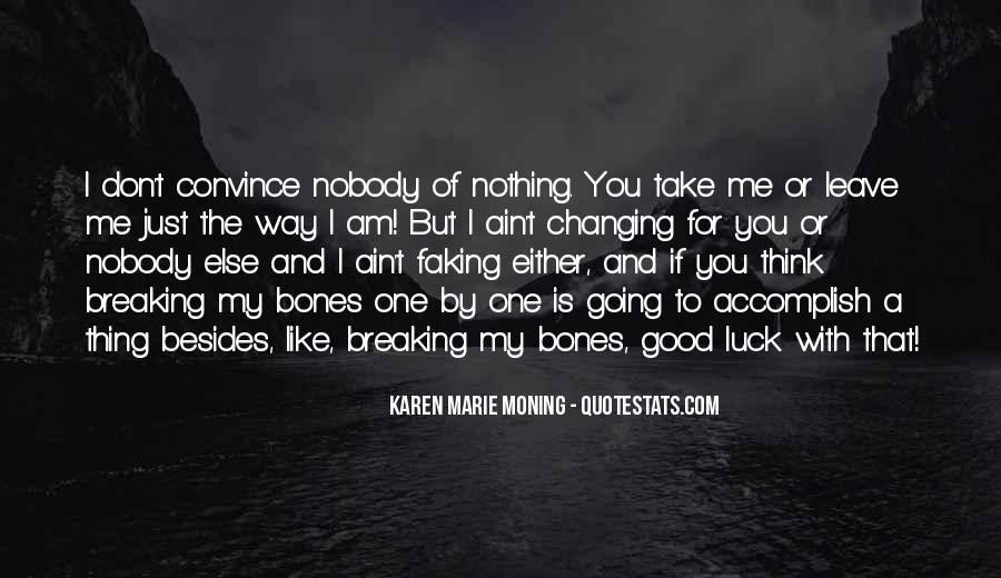 Quotes About Nobody Like Me #630843