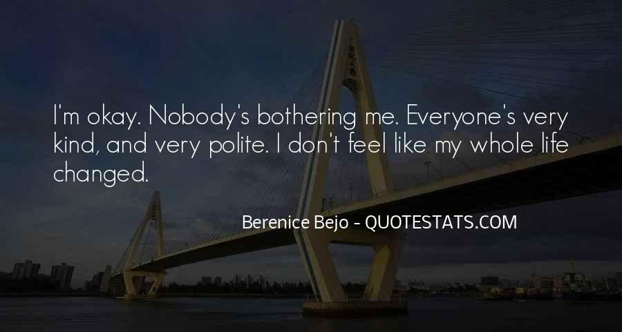 Quotes About Nobody Like Me #643371