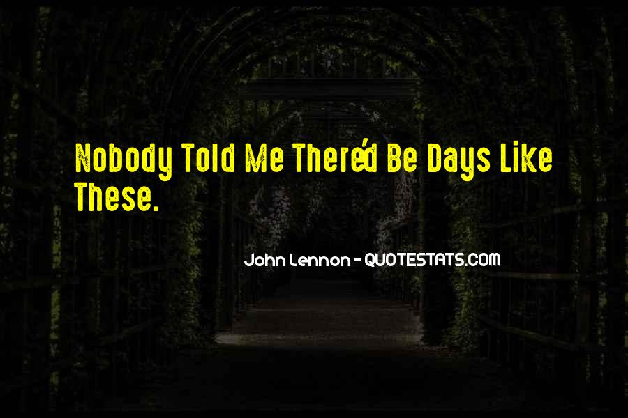 Quotes About Nobody Like Me #703604