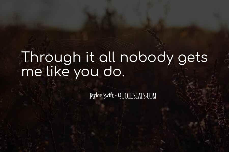 Quotes About Nobody Like Me #75841