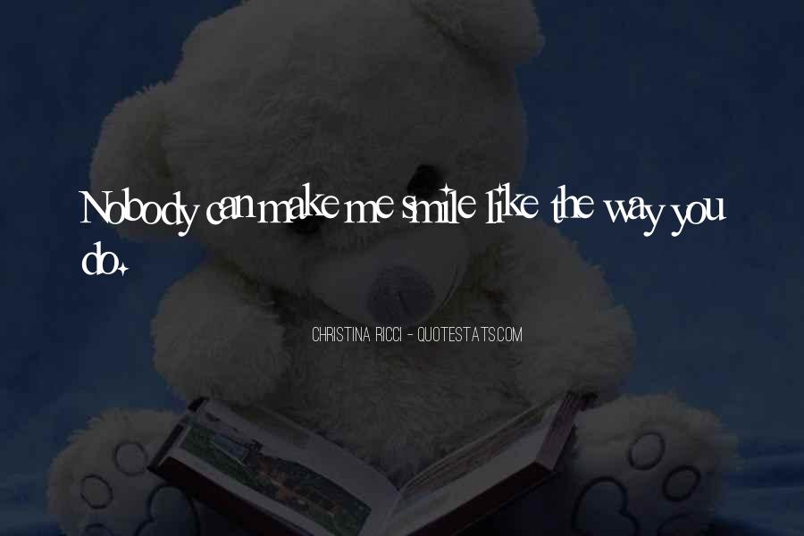 Quotes About Nobody Like Me #802595