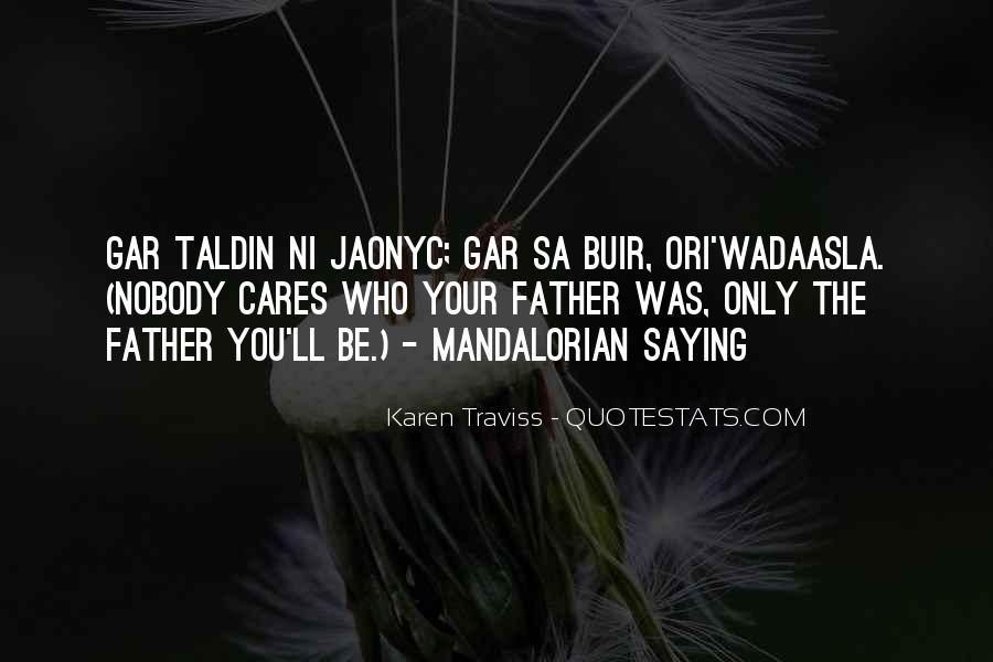 Top 40 Quotes About Nobody Cares For Me: Famous Quotes ...