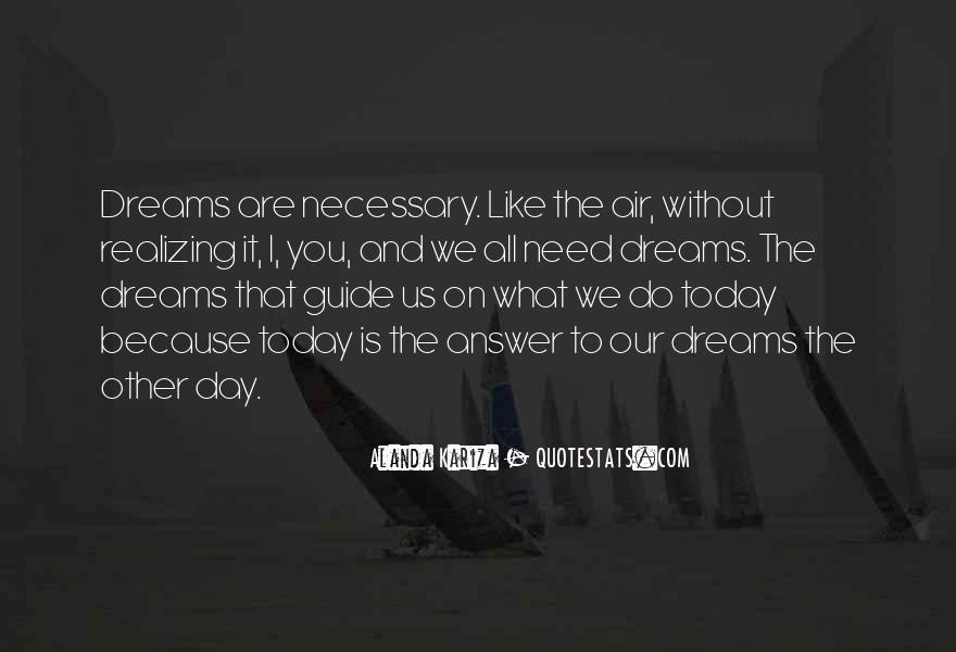 A Dream Catcher Quotes #1537568