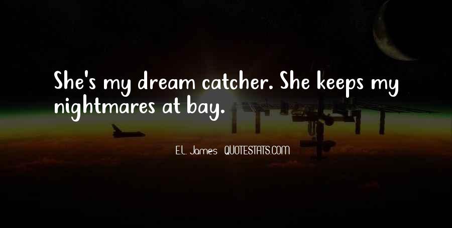 A Dream Catcher Quotes #667486
