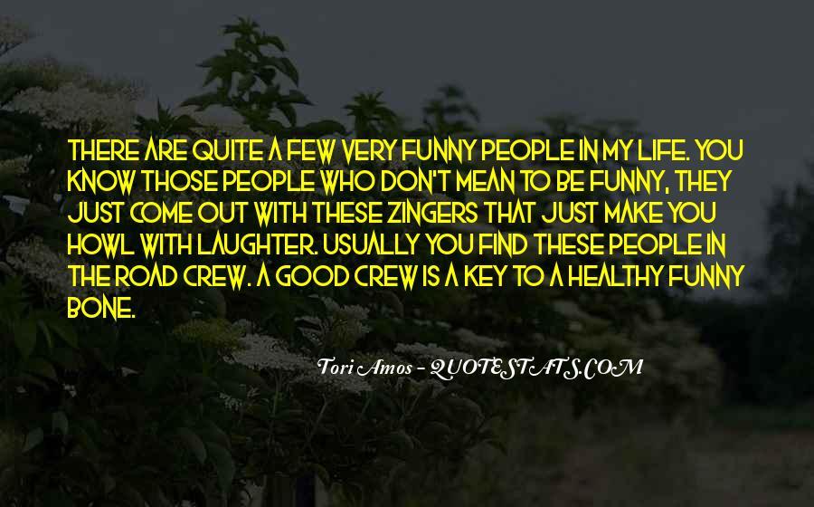A Few Good Quotes #127082