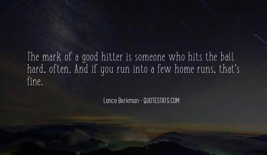 A Few Good Quotes #131211