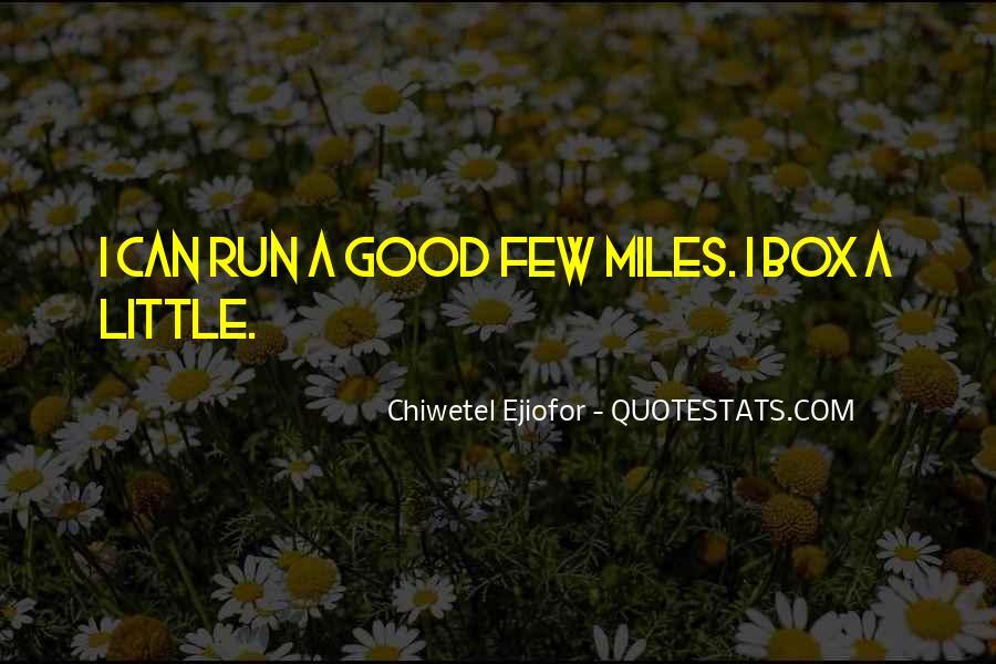 A Few Good Quotes #13328