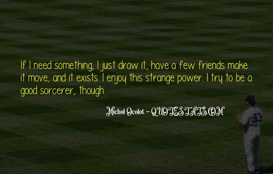 A Few Good Quotes #226250
