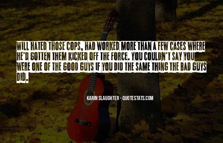 A Few Good Quotes #26377