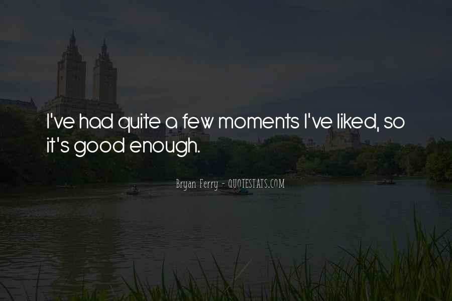 A Few Good Quotes #35635