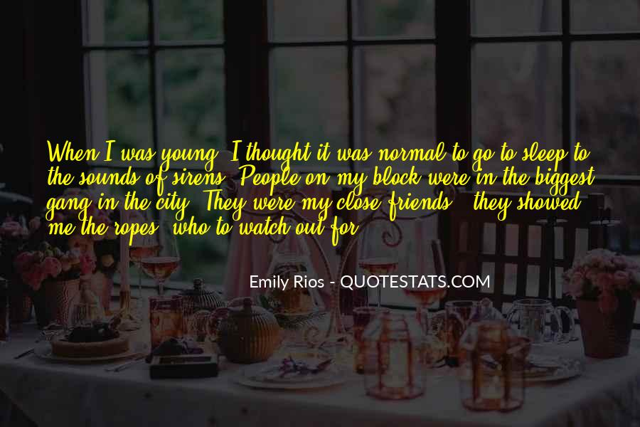 A Gang Of Friends Quotes #1182968